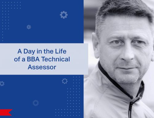 A day in the life of a BBA Technical Assessor: Life on (the Construction) Site. Meet Gary.
